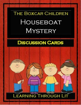 The Boxcar Children HOUSEBOAT MYSTERY - Discussion Cards
