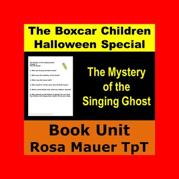 The Boxcar Children Halloween Special The Mystery of the Singing Ghost Book Unit