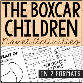 The Boxcar Children Novel Study Unit Activities, In 2 Formats