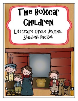 The Boxcar Children Literature Circle Journal Student Packet
