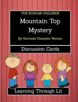 The Boxcar Children MOUNTAIN TOP MYSTERY  - Discussion Cards