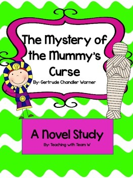 The Boxcar Children Mystery of the Mummy's Curse Novel Study
