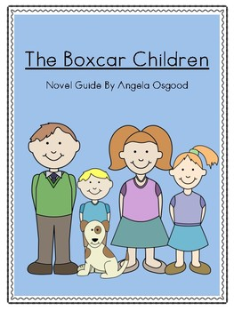 The Boxcar Children Novel Guide