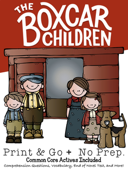 The Boxcar Children Novel Study Common Core Activities