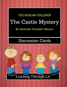 The Boxcar Children THE CATLE MYSTERY - Discussion Cards