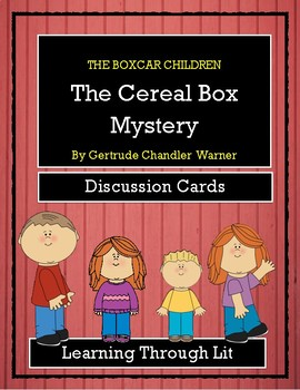 The Boxcar Children THE CEREAL BOX MYSTERY - Discussion Cards