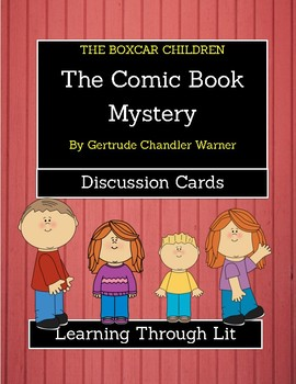 The Boxcar Children THE COMIC BOOK MYSTERY  - Discussion Cards