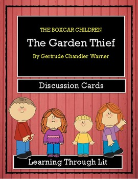 The Boxcar Children THE GARDEN THIEF - Discussion Cards