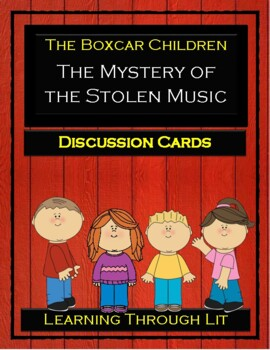 The Boxcar Children THE MYSTERY OF THE STOLEN MUSIC - Discussion Cards