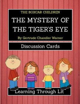 The Boxcar Children THE MYSTERY OF THE TIGER'S EYE * Discussion Cards