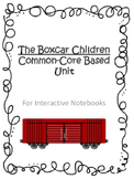 The Boxcar Children Unit for Interactive Notebooks - Commo