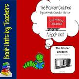 The Boxcar Children by Gertrude Chandler Warner Book Unit