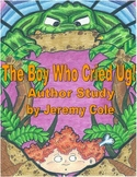 The Boy Who Cried Ug! Author Study