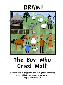 DRAW A FABLE! The Boy Who Cried Wolf