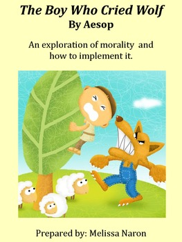 The Boy Who Cried Wolf - An exploration of morality and how to implement it.