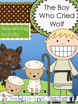 The Boy Who Cried Wolf Sequencing Activity