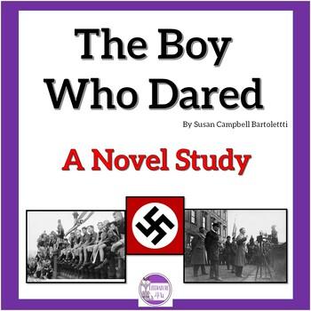 The Boy Who Dared A Novel Study