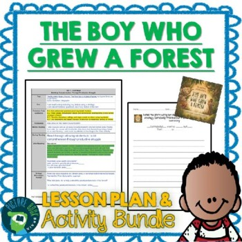 The Boy Who Grew a Forest by Sophia Gholz Lesson Plan & Activities