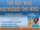 The Boy Who Harnessed the Wind Choice Board BUNDLE 11 Acti