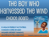 The Boy Who Harnessed the Wind Choice Board Novel Study Ac
