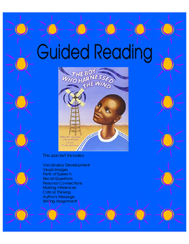 The Boy Who Harnessed the Wind - Guided Reading