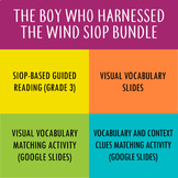 The Boy Who Harnessed the Wind Picture Book SIOP Guided Re