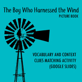 The Boy Who Harnessed the Wind Vocabulary Context Clues Sl