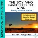 The Boy Who Harnessed the Wind Study Guide for Distance Learning