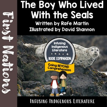 First Nations Legends - The Boy Who Lived With The Seals
