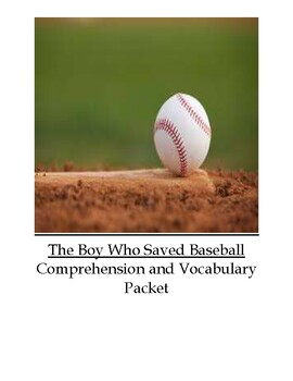 The Boy Who Saved Baseball Guided Reading Unit Level U