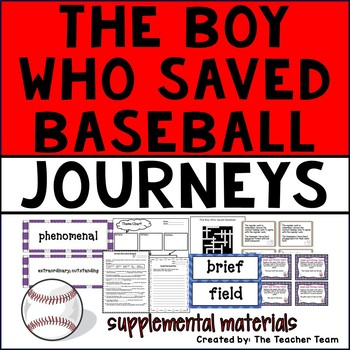 The Boy Who Saved Baseball Journeys 6th Grade Supplemental