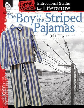 The Boy in the Striped Pajamas: An Instructional Guide for Literature (Book)