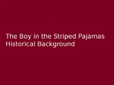 The Boy in the Striped Pajamas: Basic Historical Background