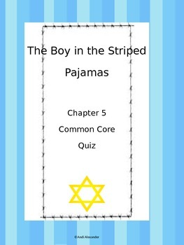 The Boy in the Striped Pajamas Ch 5 Quiz
