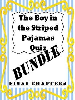 Boy in the Striped Pajamas Ch.16-19 Quiz Bundle
