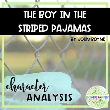 The Boy in the Striped Pajamas - Character Analysis