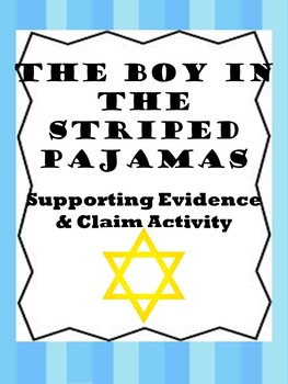 Boy in the Striped Pajamas Claim/Supporting Evidence