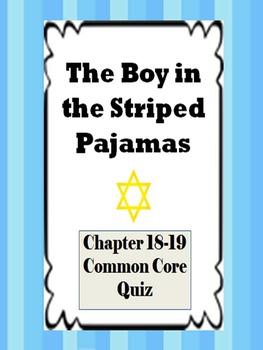 Boy in the Striped Pajamas Ch. 18-19 Quiz