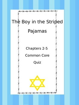 Boy in the Striped Pajamas Quiz Ch. 2-5