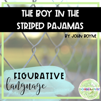 The Boy in the Striped Pajamas - Figurative Language