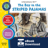 The Boy in the Striped Pajamas - Literature Kit Gr. 7-8