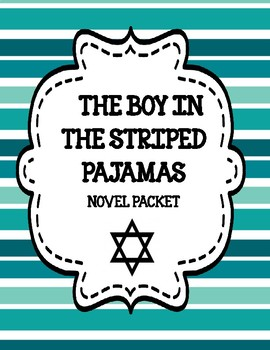 The Boy in the Striped Pajamas Novel Study Unit