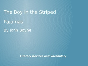 The Boy in the Striped Pajamas Literary Devices and Vocabulary
