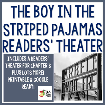 The Boy in the Striped Pajamas Mini Unit~ Including Readers' Theater Chapter 8