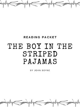 The Boy in the Striped Pajamas Reading Packet Chapters 1-14
