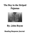 The Boy in the Striped Pajamas Reading Response Journal