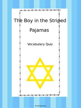 The Boy in the Striped Pajamas Vocabulary Quiz