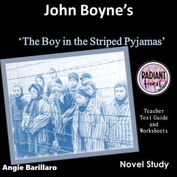 The Boy in the Striped Pyjamas-John Boyne Teacher Text Guide and Worksheets