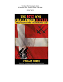 The Boys Who Challenged Hitler Assessment
