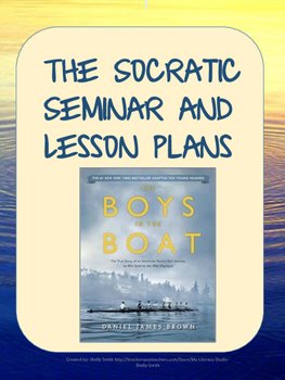 The Boys in the Boat: A Novel Study Using Socratic Seminar